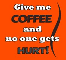 Funny Coffee Quote Kids Clothes