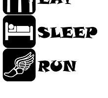Eat Sleep Run by kwg2200