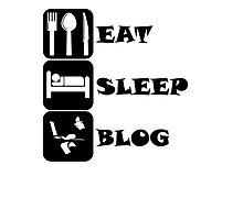 Eat Sleep Blog Photographic Print