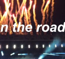 On the Road Again Fireworks Sticker