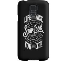 Love moves fast Samsung Galaxy Case/Skin