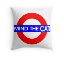 Mind the Cat Throw Pillow