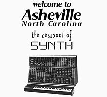 Asheville, the Cesspool of SYNTH Unisex T-Shirt