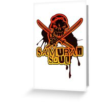 SAMURAI_SOUL Greeting Card
