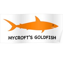 Mycroft's Goldfish Poster