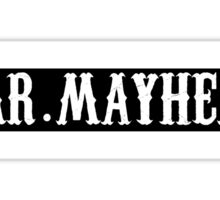 Mr Mayhem Sticker