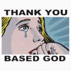Thank You Based God by bicwang