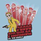 Jesse Pinkman vs. the world! by oliviero