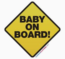 Baby On Board by CarbonClothing