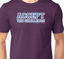 Accept The Challenge Unisex T-Shirt