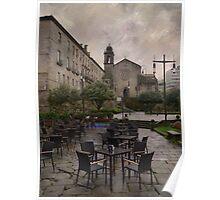 Rainy day at Pontevedra Poster