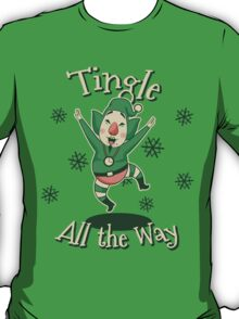 Tingle All the Way T-Shirt