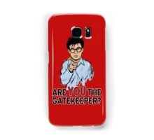 Are You the Gatekeeper? Samsung Galaxy Case/Skin