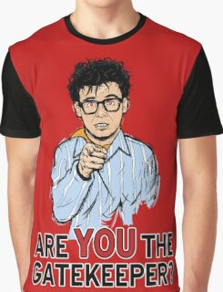 Are You the Gatekeeper? Graphic T-Shirt