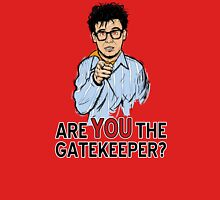 Are You the Gatekeeper? Unisex T-Shirt