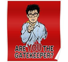 Are You the Gatekeeper? Poster
