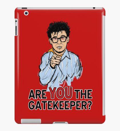 Are You the Gatekeeper? iPad Case/Skin