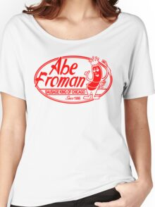 Abe Froman Red Sausage King Women's Relaxed Fit T-Shirt