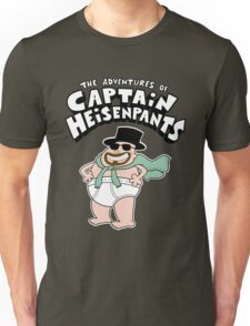 Captain Heisenpants Unisex T-Shirt