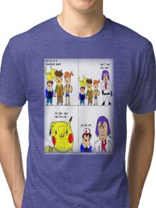 pokemon meme Tri-blend T-Shirt