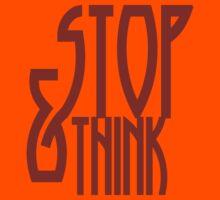 STOP. & think by bristlybits
