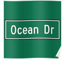 Ocean Drive, Street Sign, Miami Beach, Florida Poster