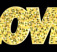 LOVE, gold letters Sticker