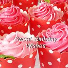 Sweet Birthday Wishes by Kristina K