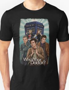 Who's Your Doctor? T-Shirt
