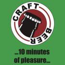 10 minutes of pleasure... by Kent Moore