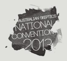National Skeptics Convention 2013 (black)  by AusSkepticsCon