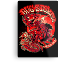 BUG STOMPER Metal Print