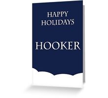 Happy Holidays Hooker Greeting Card