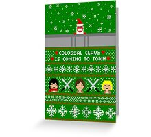 Colossal Claus Sweater + Card  Greeting Card
