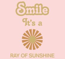 Smile it's a RAY OF SUNSHINE Children's Clothing Kids Tee
