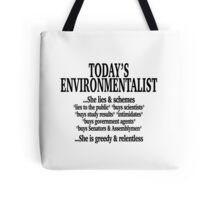 TODAY'S ENVIRONMENTALIST Tote Bag