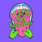 LET´S GET RIDICULOUS en Rock by newcris
