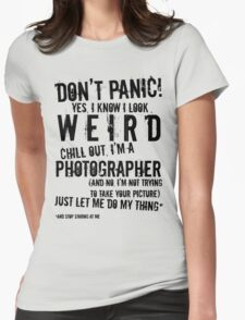I'm A Photographer (black lettering) T-Shirt