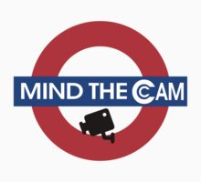 Mind the Cam by fpwing