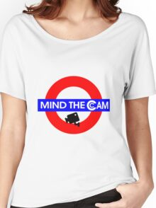 Mind the Cam Women's Relaxed Fit T-Shirt