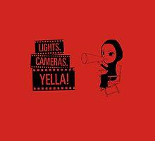 Lights. Cameras. YELLA! by hebanation