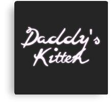 Daddy's Kitten Canvas Print