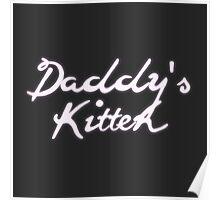 Daddy's Kitten Poster
