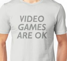 Video Games Are OK Unisex T-Shirt