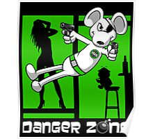 Danger Zone - green Poster