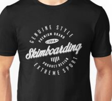 Skimboarding Extreme Sport  White Art Unisex T-Shirt