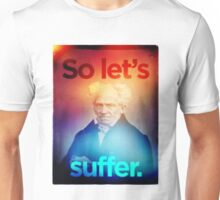 So let's suffer Jony Ive Edition Unisex T-Shirt