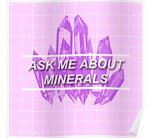 Ask Me About Minerals Poster