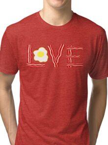 Love Bacon and Eggs Tri-blend T-Shirt