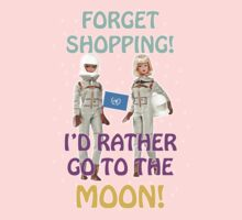 Forget shopping, I'd rather go to the Moon! by Kairoz